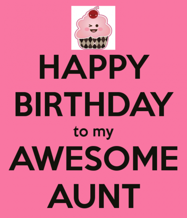 Happy Birthday To My Awesome Aunt
