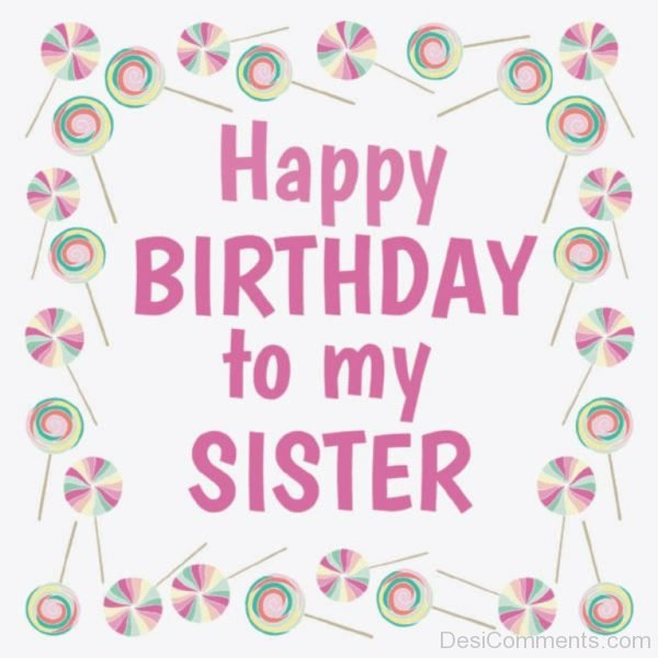 Awe Inspiring 40 Birthday Wishes For Sister Pictures Images Photos Funny Birthday Cards Online Inifofree Goldxyz