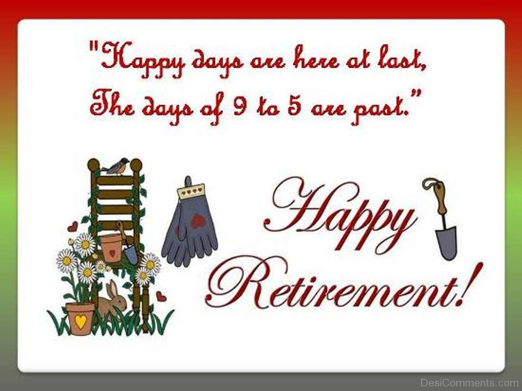 Happy retirement pictures images graphics page 11 happy days are here at last m4hsunfo