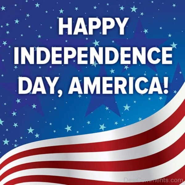 Picture: Happy Independence Day America