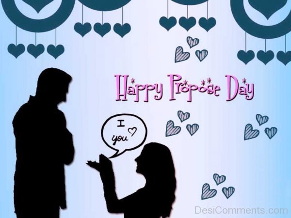 Happy Propose Day I Love You