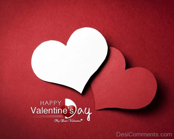 Happy Valentine's Day My Dear