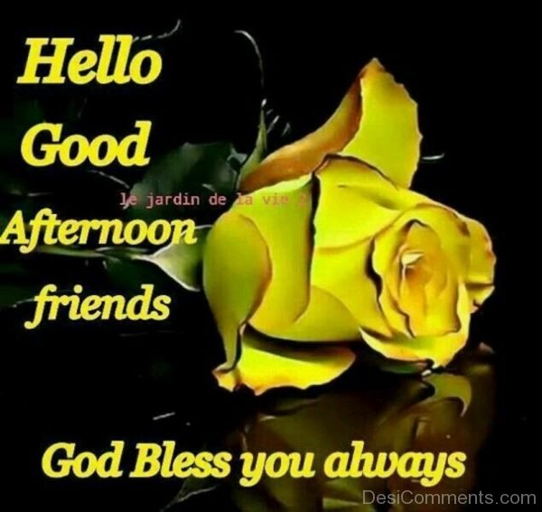 Hello Good Afternoon Friends