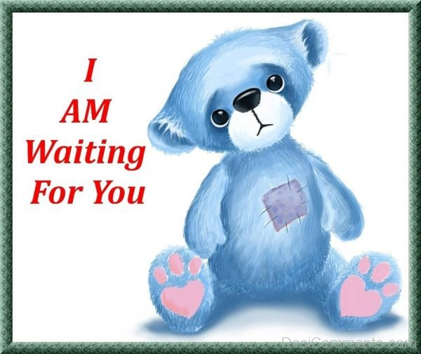 I Am Waiting For You Image