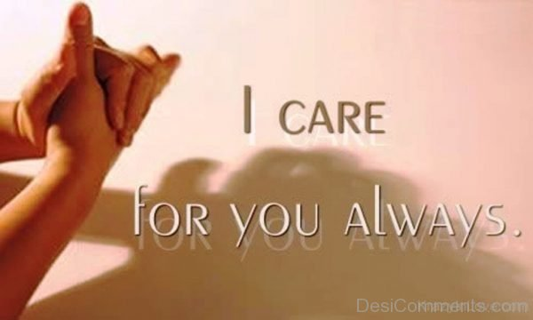 I Care For You Always