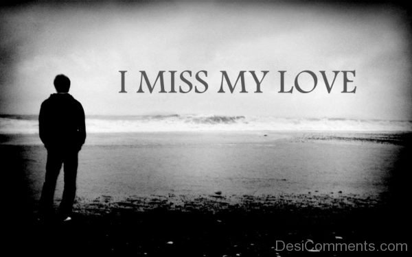 Picture: I Miss My Love