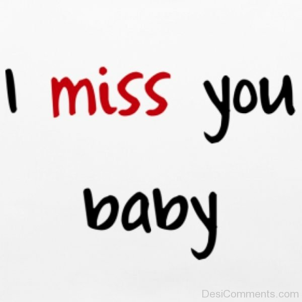 I Miss You Baby