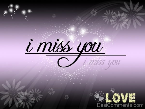 Picture: I Miss You Love