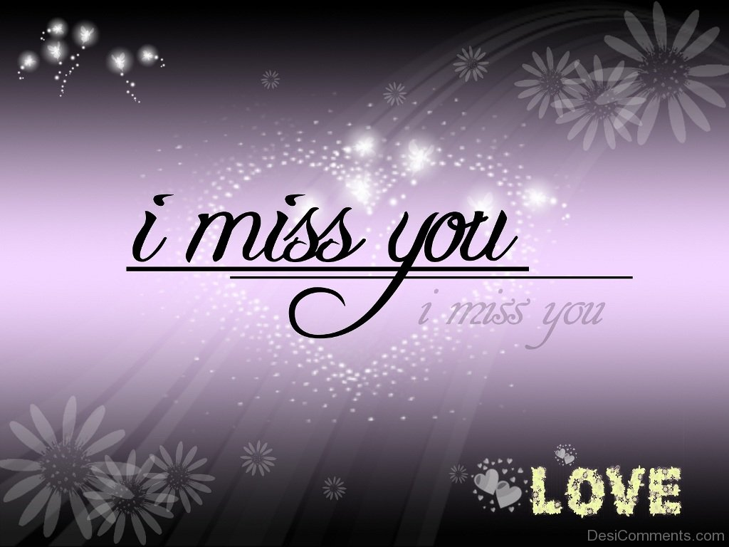 I Miss You Love - DesiComments.com