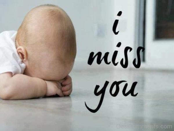 Picture: I Miss You Pic