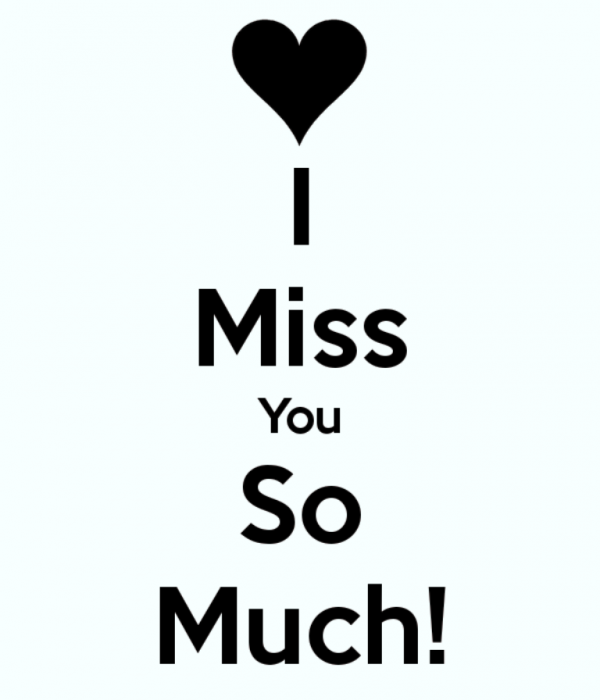 Picture: I Miss You So Much !