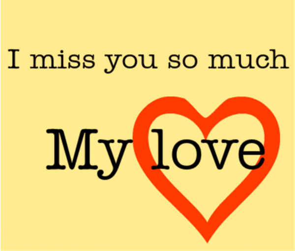 Picture: I Miss You So Much My Love