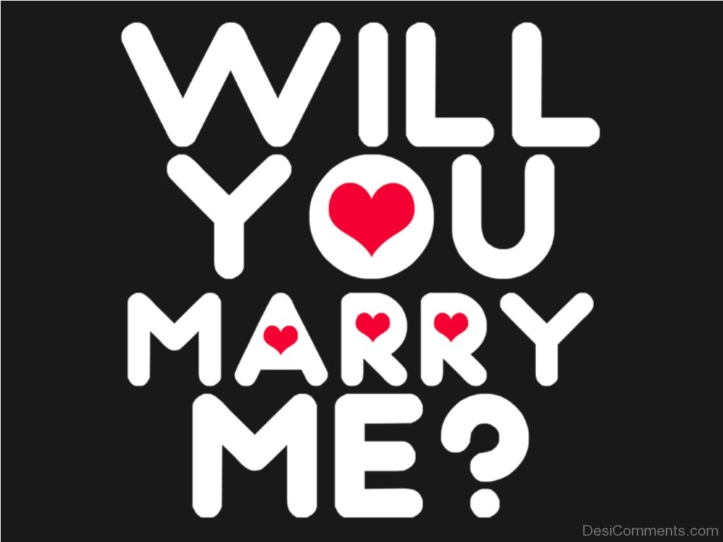 Image Of Will You Marry Me - DesiComments.com