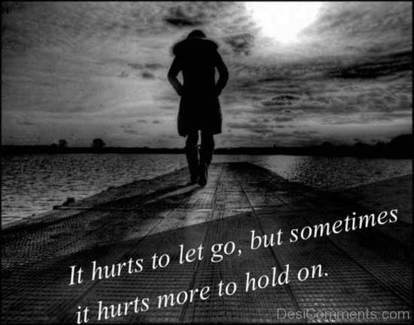 It Hurts To Go.,But Sometimes