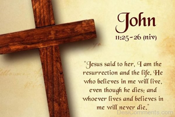 Jesus Said To Her I Am The Resurrection And The Life