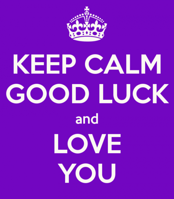 Keep Calm Good Luck And Love You