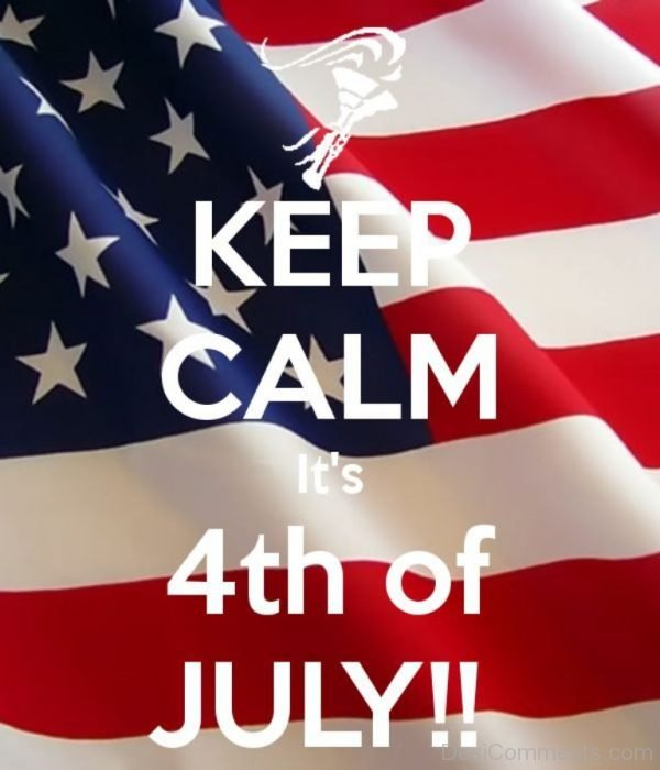 Picture: Keep Calm Its 4th Of July