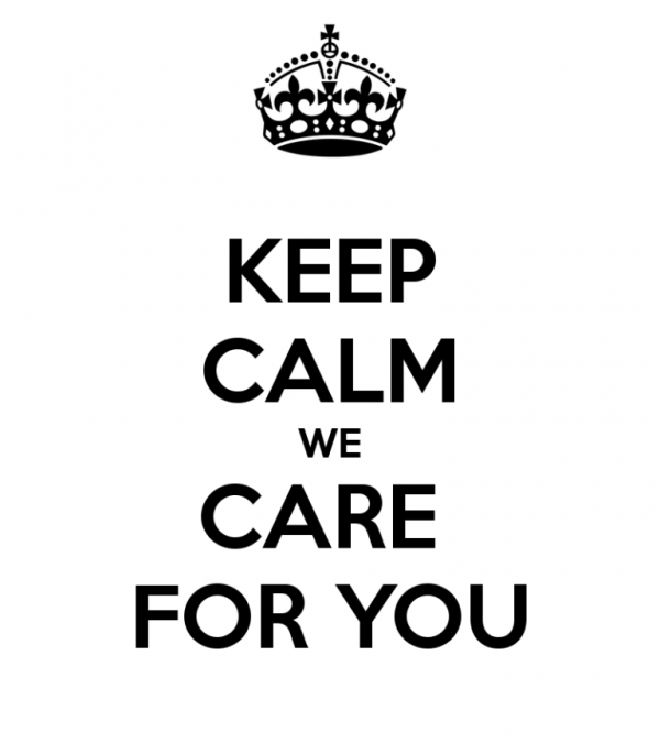 Keep Calm We Care For You