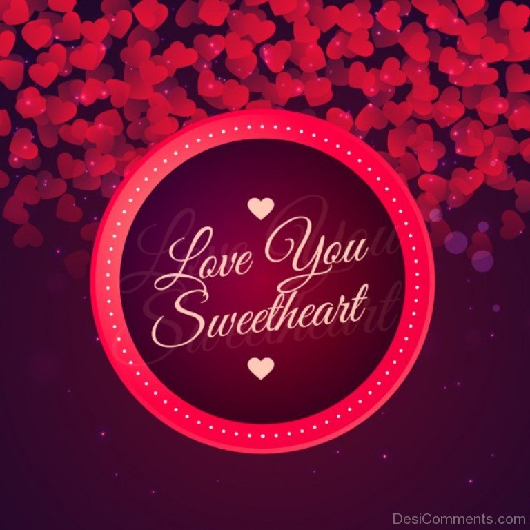 Sweetheart pictures images graphics love you sweetheart altavistaventures Images