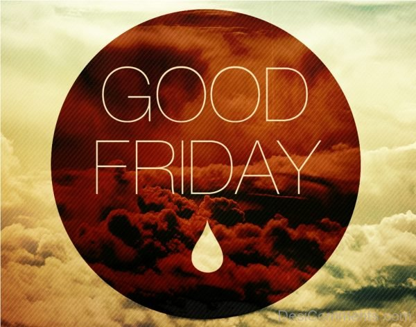 Lovely Pic Of Good Friday