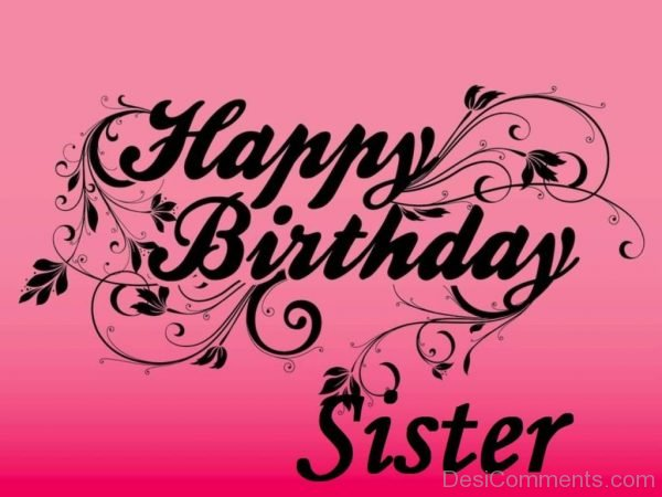 Lovely Pic Of Happy Birthday Sister