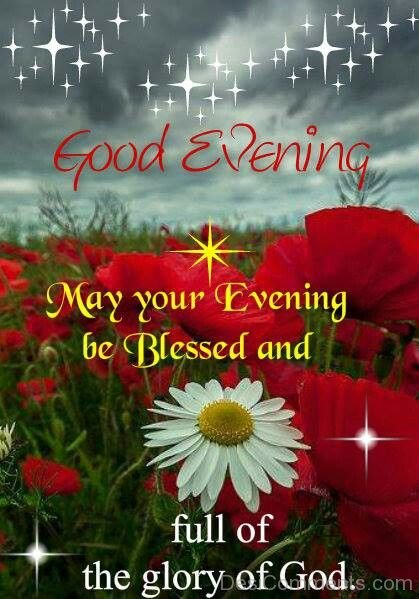 May Your Evening Be Blessed