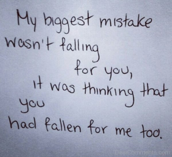 Picture: My Biggest Mistake Wasn't Falling