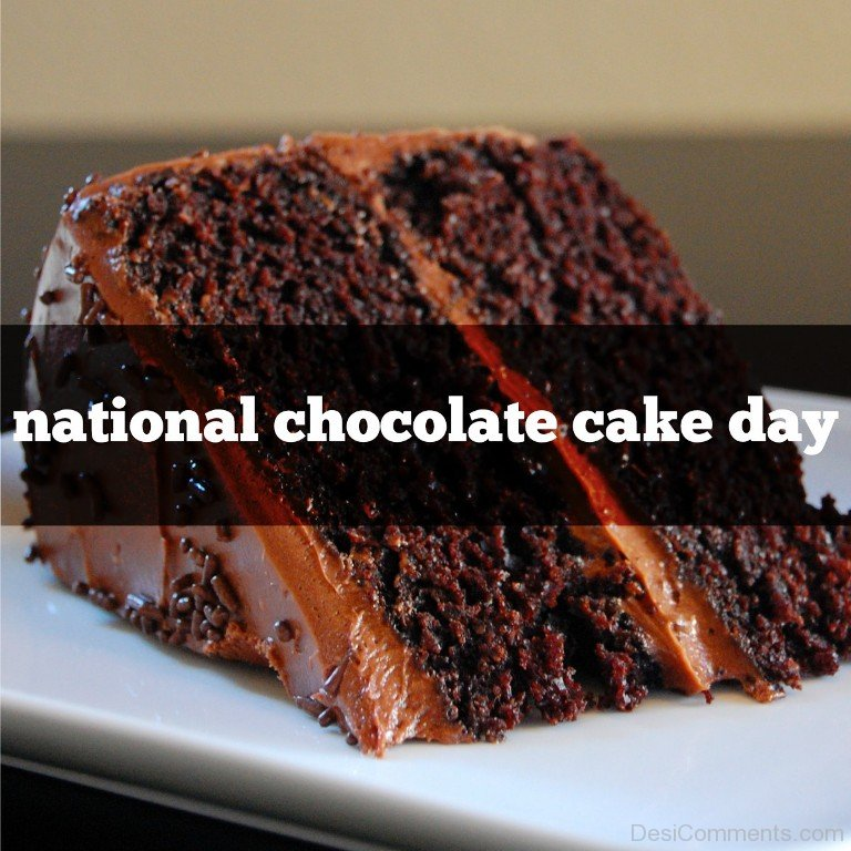Chocolate Cake Day Pictures, Images, Graphics for Facebook ...