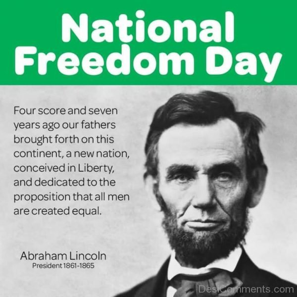 Awesome National Freedom Day With Quotes