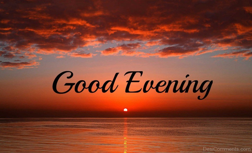 Good evening graphics comments images for Good comments on pic
