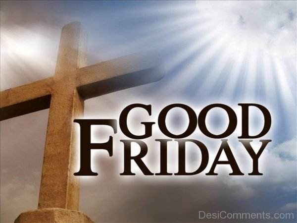 Nice Pic Of Good Friday