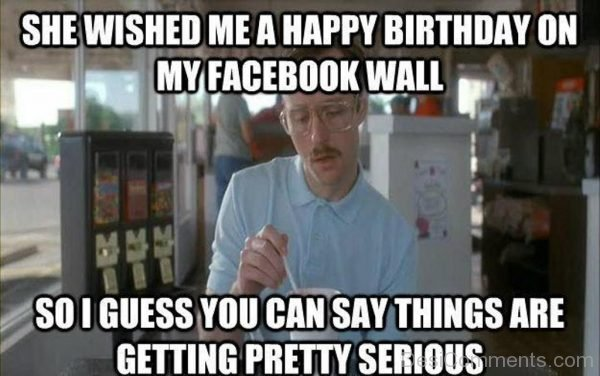 She Wished Me A Happy Birthday On My Facebook Wall