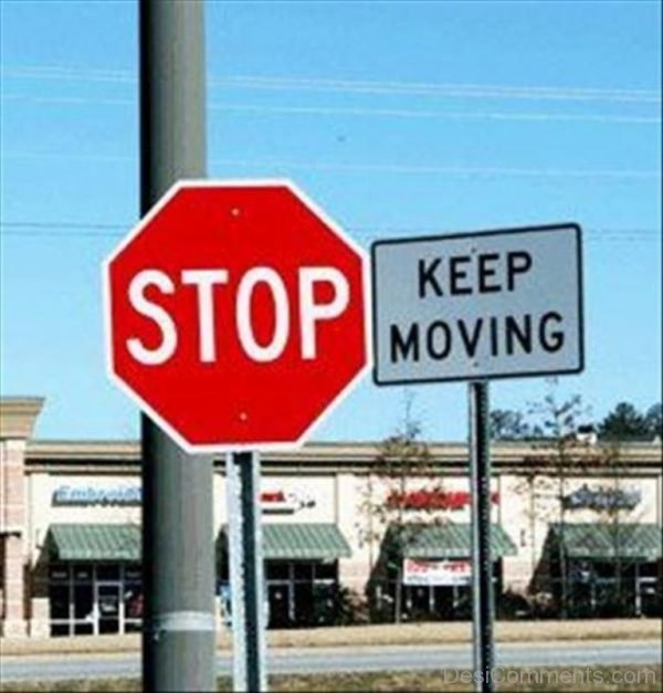Stop Keep Moving