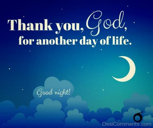 Thanks You God For Another Day Of Life