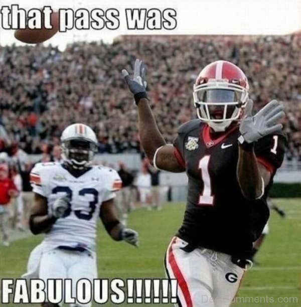 That Pass Was Fabulous