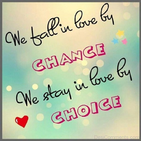 We Fall In Love By Change
