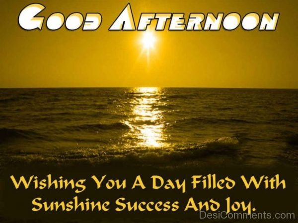 Wishing You A Day Filled With Sunshine Success