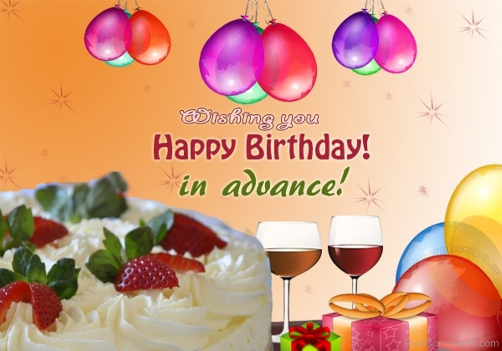 80 Advance Happy Birthday Pictures Images Photos