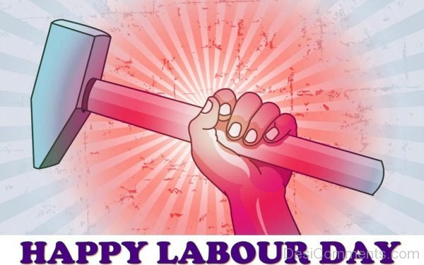Wonderful Pic Of Labour Day