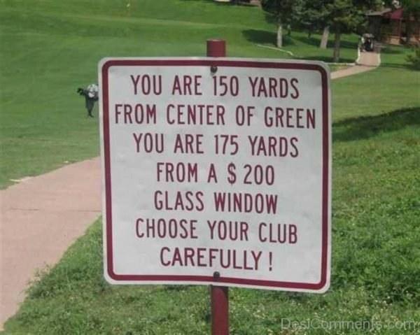 You Are 150 Yards From Center Of Green