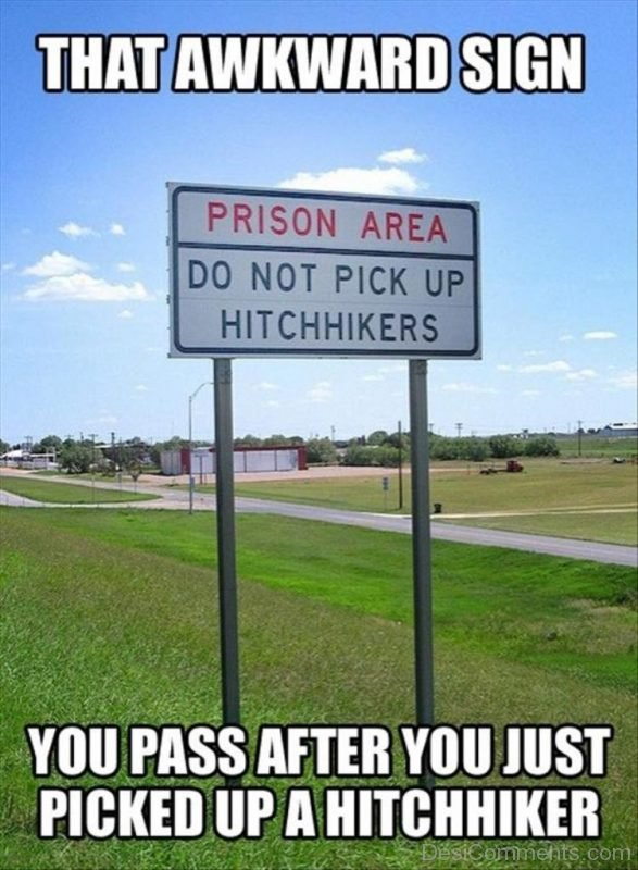 You Pass After You Just Picked Up A Hitchhiker