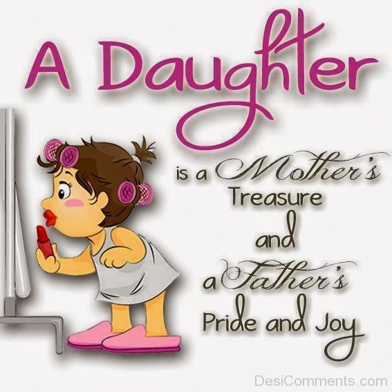 Picture: A Daughter Is A Mother's Treasure