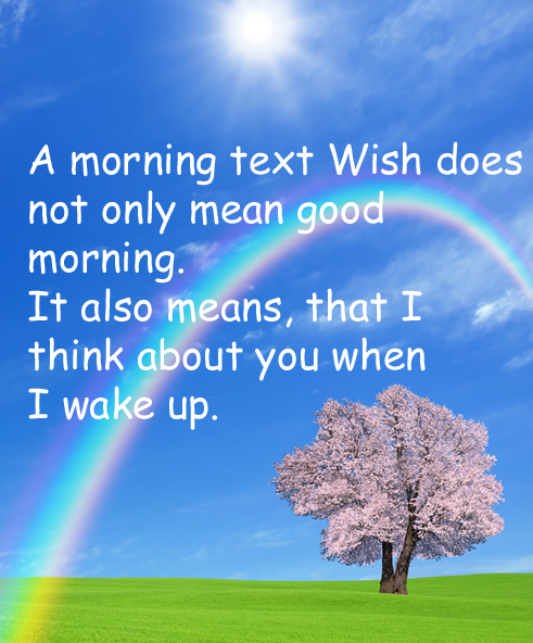 A Morning Text Wishes Does Not Only Mean Good Morning