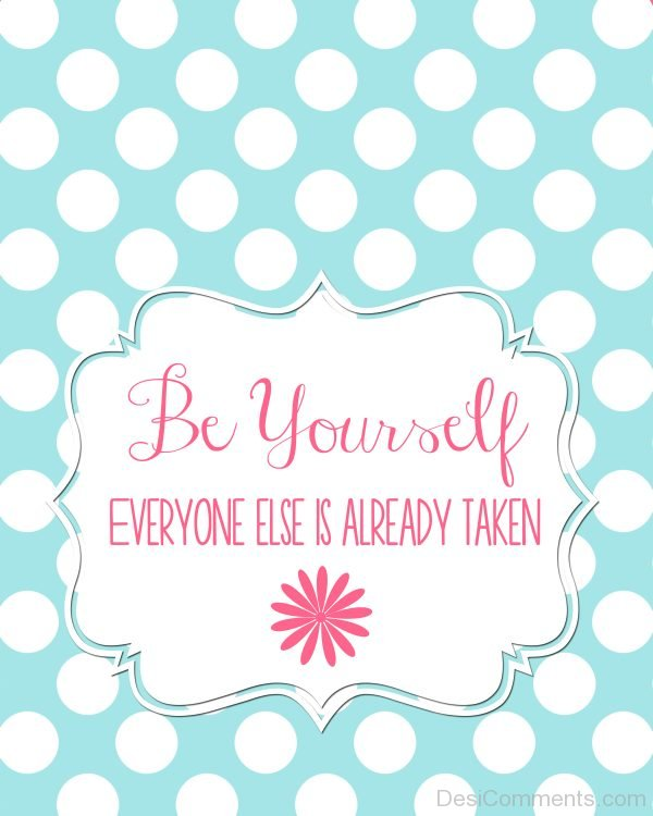 Be Yourself Image !
