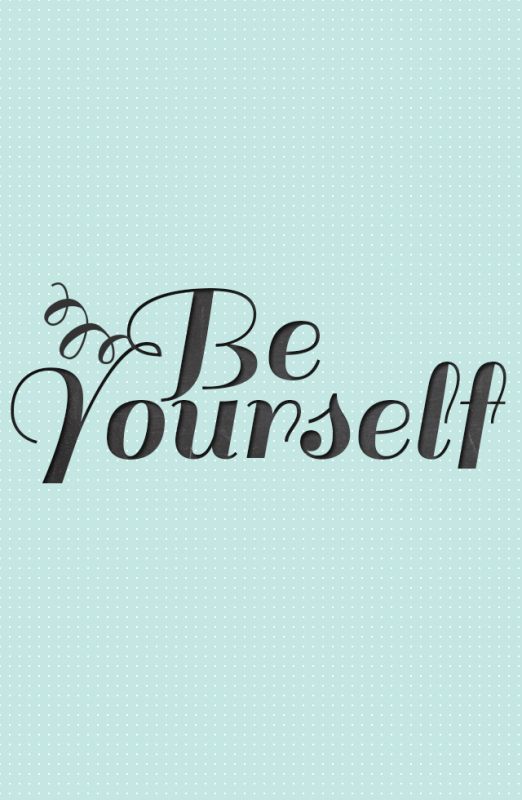 Be Yourself – Photo