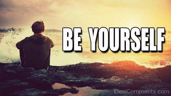 Be Yourself - Pic