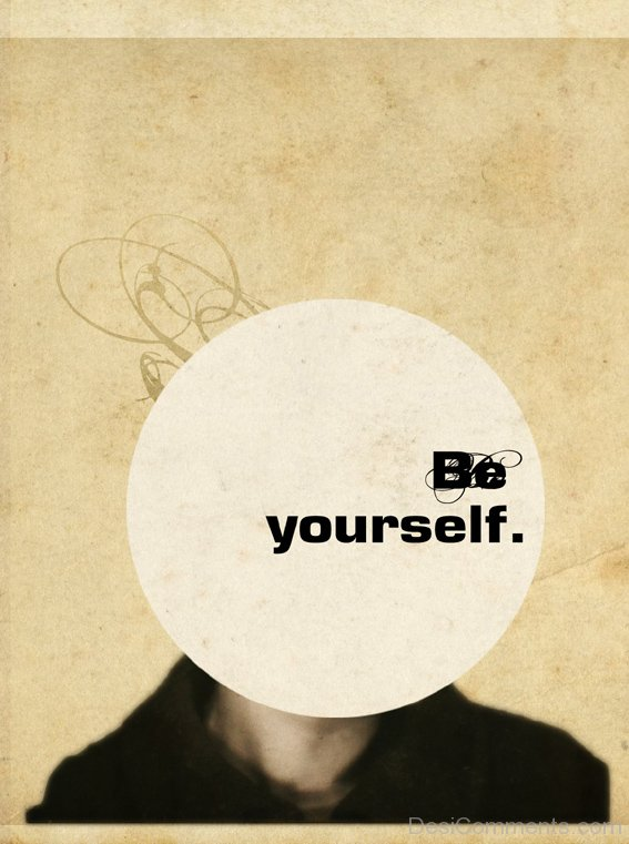 Be Yourself Picture
