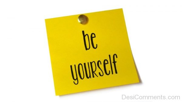 Be Yourself – Picture