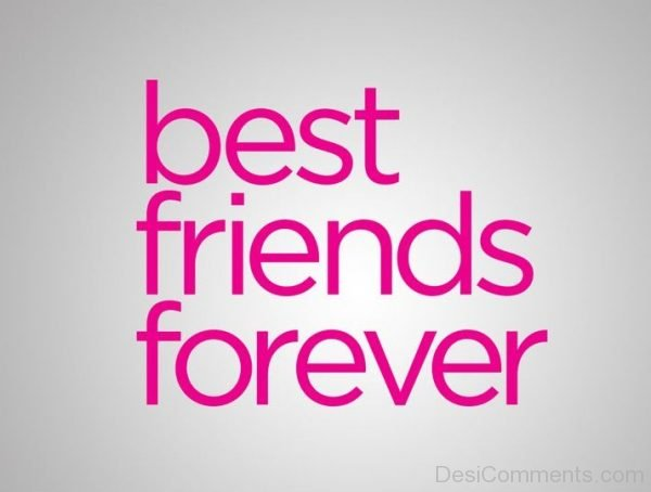 Picture: Best Friends Forever Image
