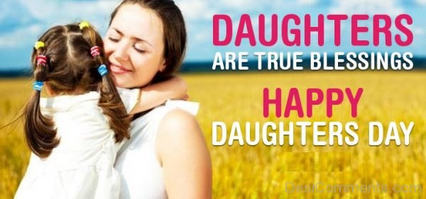 Daughters Are True Blessings
